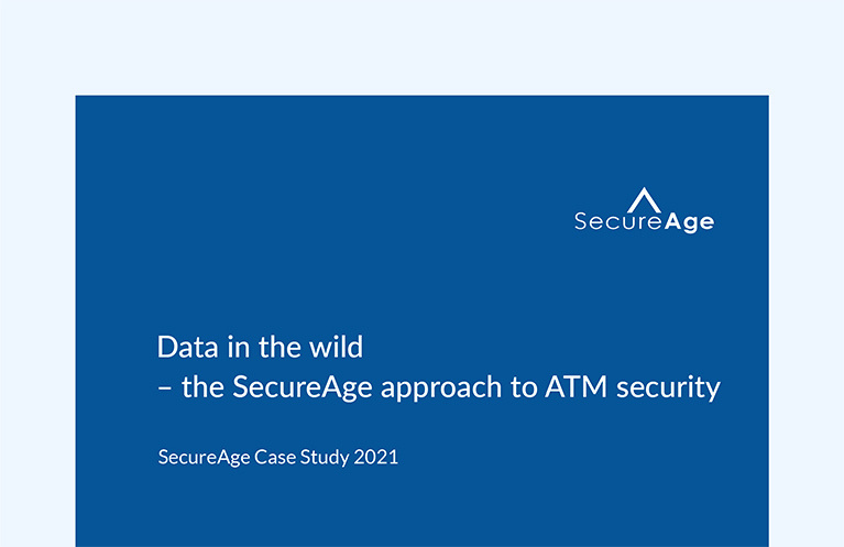 Data in the wild – the SecureAge approach to ATM security