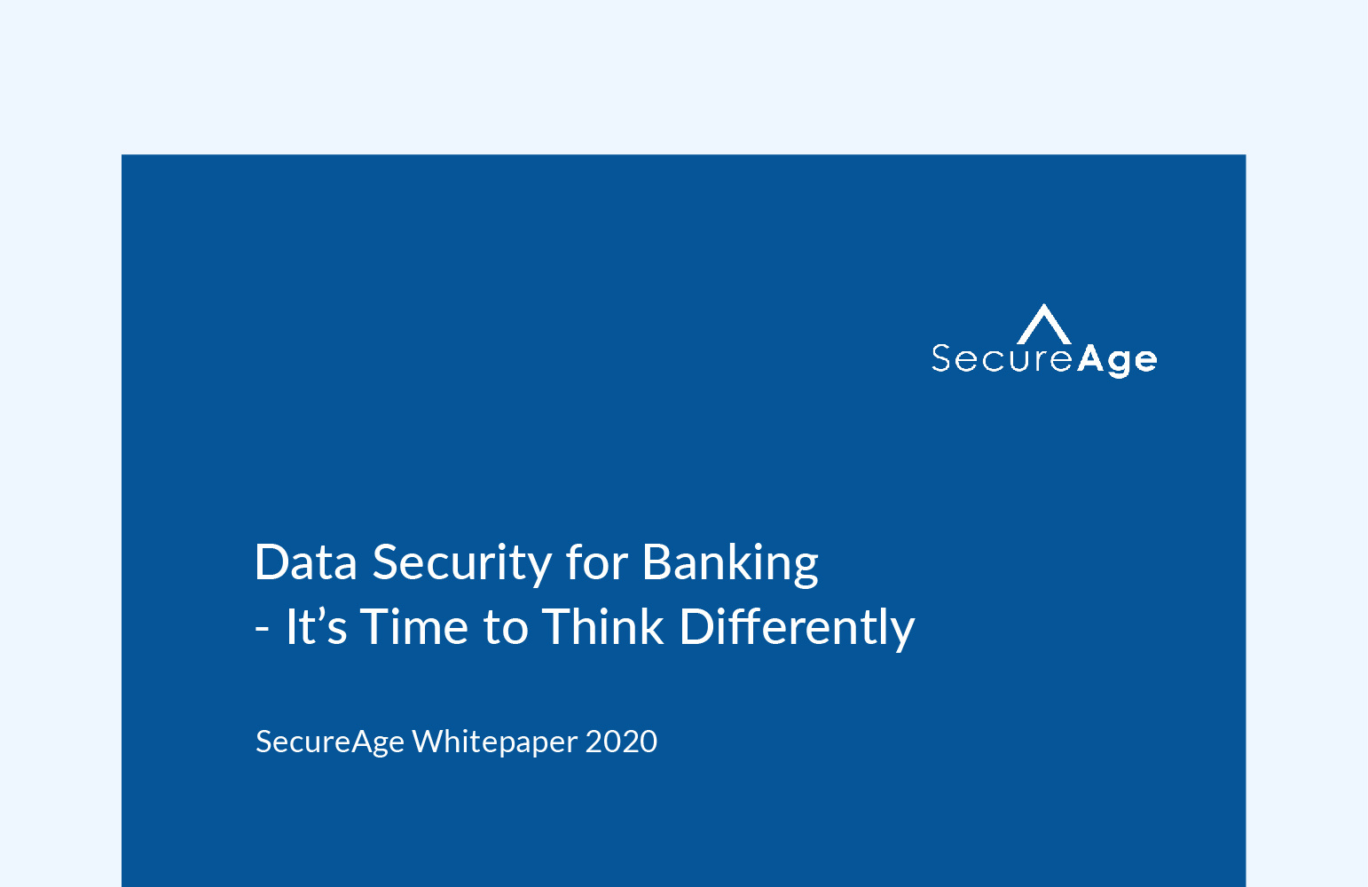Data Security for Banking - It's Time to Think Differently