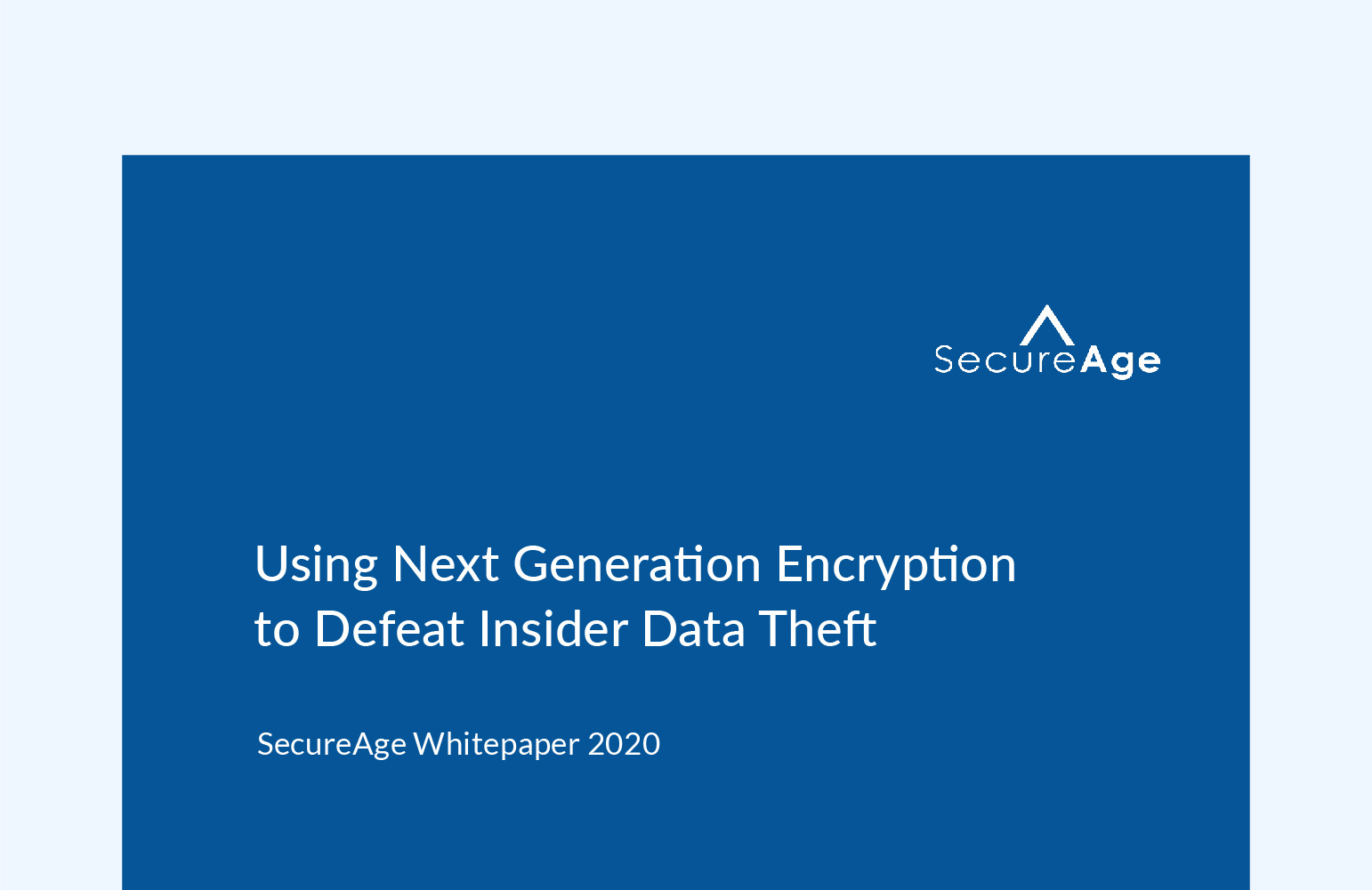 Using Next Generation Encryption to Defeat Insider Data Theft